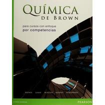 Quimica De Brown Para Cursos Con E.p. C. Autor Brown