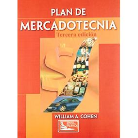 Plan De Mercadotecni; William A. Cohen