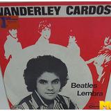Wanderley Cardoso 1977 Beatles / Lembra Compacto