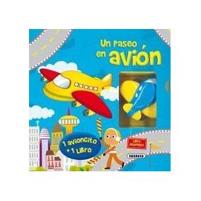 Un Paseo En Avión (libro Acordeón); Susaeta Ediciones S A