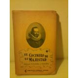 El Cocinero De Su Majestad Manuel Fernandez Y Gonzales