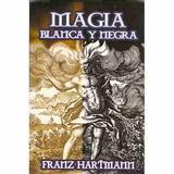 E Book Magia Blanca Y Magia Negra Infinito Potencial