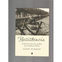 Livro Resistência A Mulher Que Desafiou Hitler