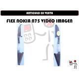 Flex Nokia N75 Video Imagen Nuevo Somos Tienda Fisica