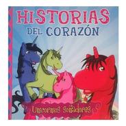 Historias Del Corazón - Unicornios Soñadores - Ed. Mawis