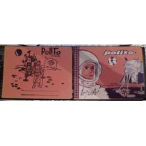 2 Raros Y Viejos Cuadernos Polito Hechos En Mexico.