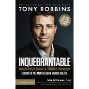 Inquebrantable Tony Robbins - Paidós