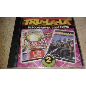 Tru-la-la Discografia Completa Vol2