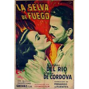 Lienzo Tela Cartel Película La Selva Fuego Dolores Del Río