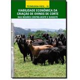 Viabilidade Econômica Da Criação De Ovinos De Corte Nas R