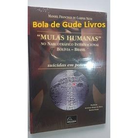 Mulas Humanas No Narcotráfico Internacional Bolívia - Brasil