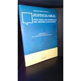 Justicia Oral Guia Para Las Audiencias Alejandro Alcocer