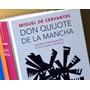 Don Quijote De La Mancha - Cuarto Centenario, Alfaguara