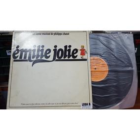 Lp Un Conte Musical De Philippe Chatel. Émilie Jolie. Duplo.