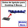 Usina De Ignição P Fogao Cooktop Universal 5 Bocas Original