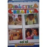 Enciclopedia Didáctica Creativa En El Preescolar