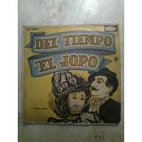 Vinilo Del Tiempo El Jopo ,sondor, Dir.tucho Tripaldi