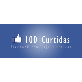 100 Curtidas Para Facebook ( Fotos Status E Videos)
