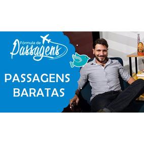 Cursos Fórmula Das Passagem Aereas Rafael 2017 + Milhas