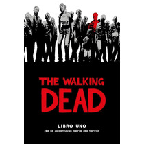 The Walking Dead Deluxe Libro 01 Y 02 Ovnipress