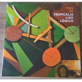Lp Tom Zé - Tropicália Lixo Lógico (raro,lacrado)
