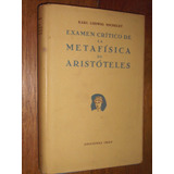 Examen Crítico De La Metafísica De Aristóteles - Michelet -