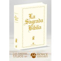 La Sagrada Biblia En Royceshop Decídete Y Cómpralo Ya!