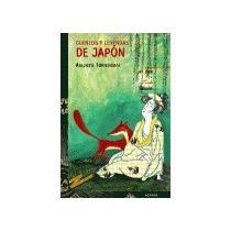 Cuentos Y Leyendas De Japón (libros Para Jóvene Envío Gratis