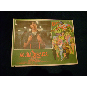 El Aguila Descalza Alfonso Arau Poster B 1 25.9.17