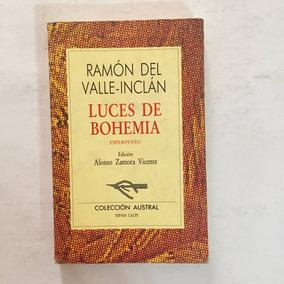 Luces De Bohemia Ramón Del Valle Inclán