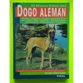 El Nuevo Libro Del Dogo Alemán/salvador Gómez-t.