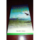 Diccionario Manual De La Biblia - Merrill C. Tenney