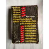 Manual Practico De Circuitos Integrados Y Reemplazos Strauss