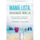 Mamá Lista, Mamá Rica