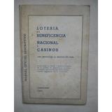Loteria De Beneficencia Nacional Y Casinos. 1965 Origen.