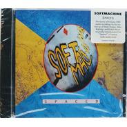Cd Soft Machine - Spaced - Importado Novo Lacrado