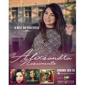 Alexsandra Nascimento - Coleção Completa 04cds + Brinde