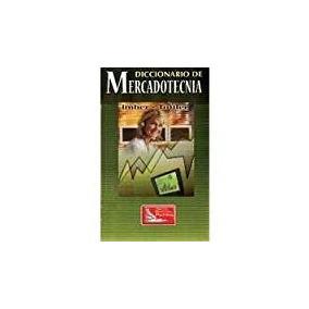 Libro Diccionario De Mercadotecnia *jz