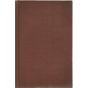 La Ciencia En Nuestro Tiempo. John D. Bernal. Unam. 1960.