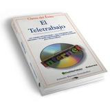 Libro | El Teletrabajo | Ganar Dinero Con Internet | 1999