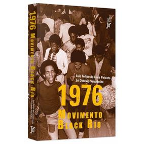 1976: Movimento Black Rio - Livro Novo Lacrado Raridade