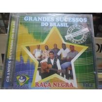 Cd Raça Negra Vol.2 *grandes Sucessos Do Brasil