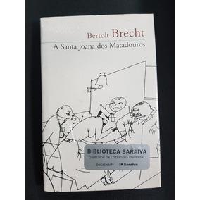 A Santa Joana Dos Matadouros Bertolt Brecht Cosac Naify