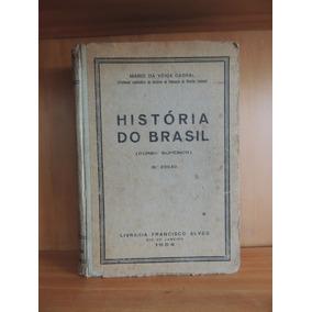 Livro Historia Do Brasil Mario Veiga Cabral 1954 Francisco