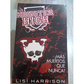Libro Monster High ¡más Muertos Que Nunca!