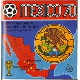Albumes Panini Mundiales De Fútbol 1970-2014
