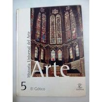 Libro Historia Universal Del Arte Gótico 5