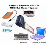 Computoys17 Express Card Para Adaptar Puertos Usb 3.0 Zssc01