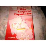 Alicia Brandy Diseños Para Tarjetas Españolas - Albatros (x)