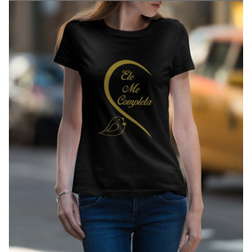 Kit 2 Camisetas Namorados Ele Ela Me Completa 100% Algodão